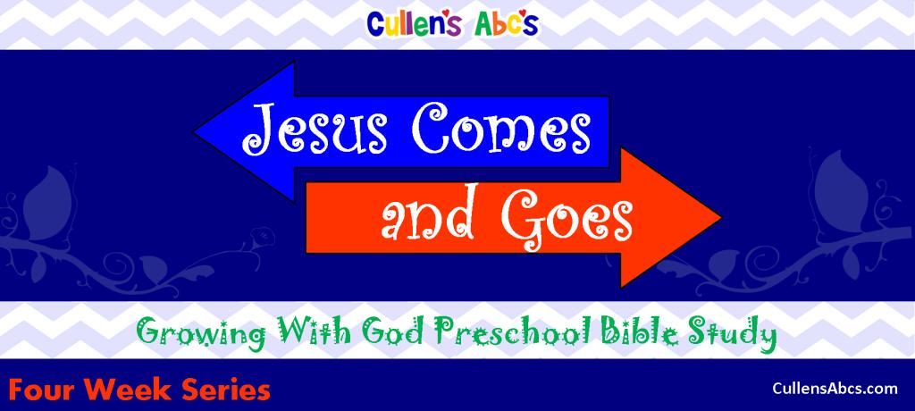 Jesus Comes & Goes